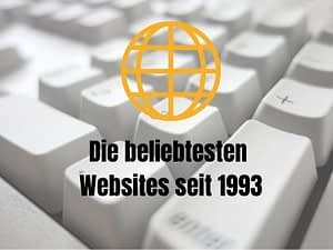 Die beliebtesten Websites seit 1993 Doreen Anette Ullrich Brandingpilot